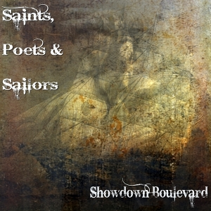"""Saints, Poets & Sailors"""